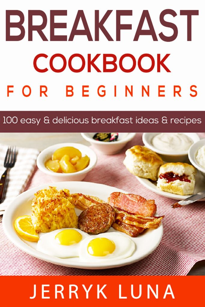 Breakfast Cookbook for Beginners